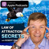law-of-attraction-podcast-robert-zink-apple-podcasts